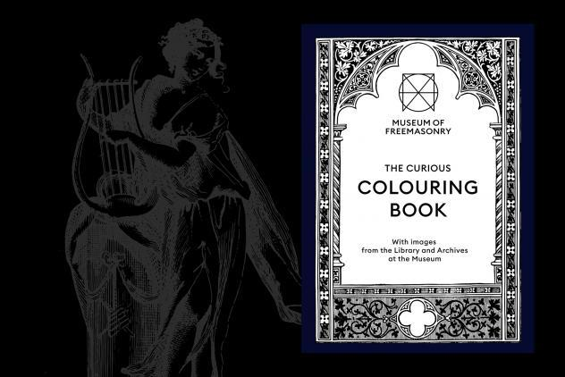 The Curious Colouring Book by Museum of Freemasonry